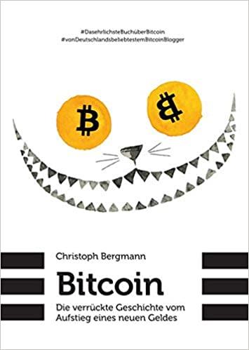 Bitcoin-Die-verrückte Geschichte-vom-Aufstieg-eines-neuen-Geldes