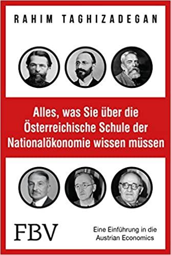 Einführung in die Austrian Economics